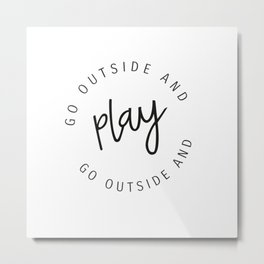 go outside and play circles Metal Print