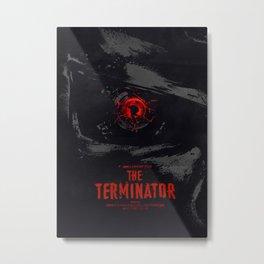 The Terminator  Metal Print
