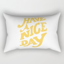 Have a nice day vintage peach Rectangular Pillow
