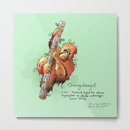 Triste dyr: Orangutangst Metal Print
