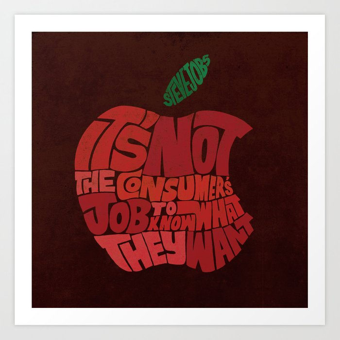 Steve Jobs on Consumers Art Print