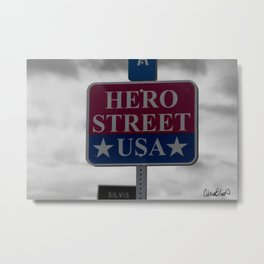 Hero Street USA Sign Metal Print