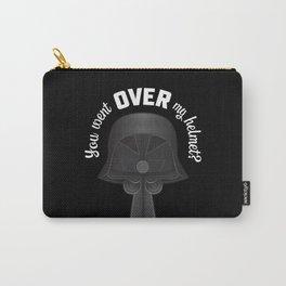 You Went OVER my Helmet? - Dark Helmet Spaceballs Carry-All Pouch