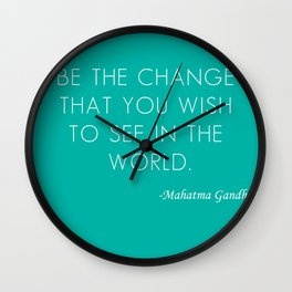 Mahatma Ghandi quote Wall Clock