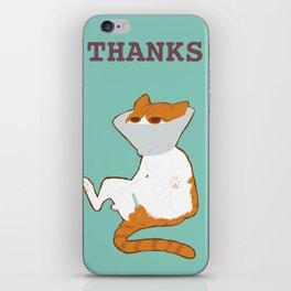 THANKS iPhone Skin