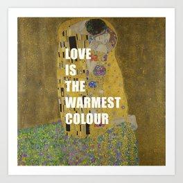 love is the warmest colour Art Print