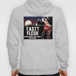 Tasty Flesh: Delicious Strippers. Hungry Zombies. You Do The Math. Hoody