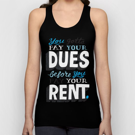 Dues Before Rent Unisex Tank Top