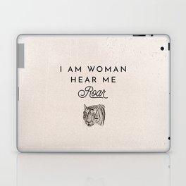 I Am Woman Hear Me Roar Laptop & iPad Skin
