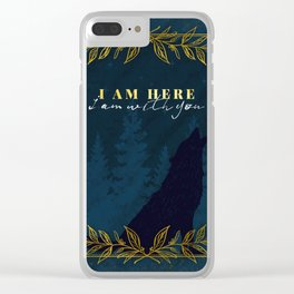 I Am Here (Kingdom of Ash) Clear iPhone Case