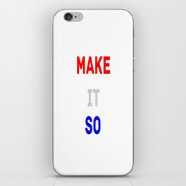 Make it so iPhone Skin