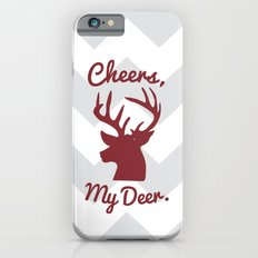 Cheers, My Deer. Slim Case iPhone 6s