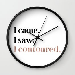 Rose gold beauty - I came, I saw, I contoured Wall Clock