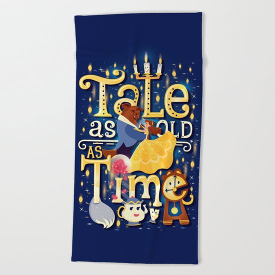 Tale as old as time Beach Towel