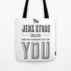 Jerk Store Tote Bag