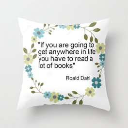 a book quote Throw Pillow