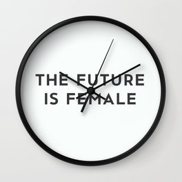 The Future Is Female Wall Clock