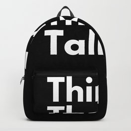 Think then talk Backpack