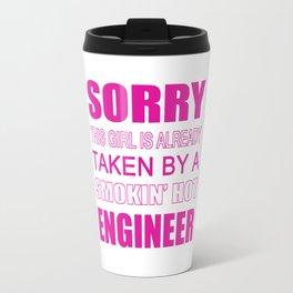 Taken By An Engineer Travel Mug