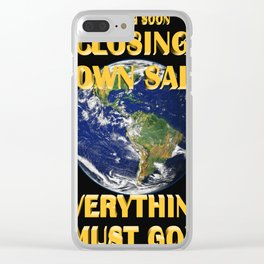 Everything Must Go 02 Clear iPhone Case