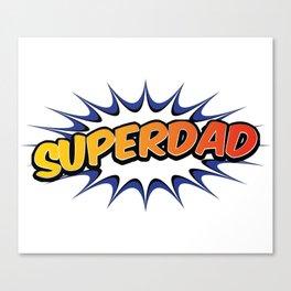 SuperDad Canvas Print