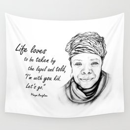 Maya Angelou Quote - Take Life by the Lapels - Art and Apparel Wall Tapestry