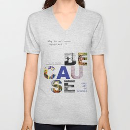 Because by Claire Seaman  Unisex V-Neck