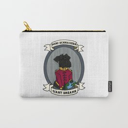 Mini Schnauzer Giant Dreams Carry-All Pouch