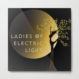 Ladies of Electric Light : Gaia and moon Metal Print