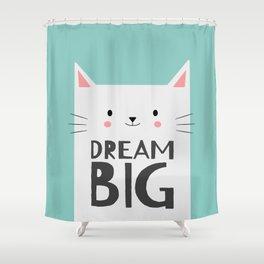 Dream Big White Kitty Cat Shower Curtain