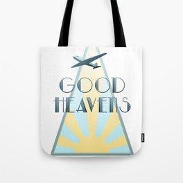 Good Heavens! Tote Bag