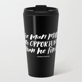 Opportunities Handlettered Quote - Black & White Metal Travel Mug