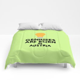 Geniuses are born in AUSTRIA T-Shirt Dlli8 Comforters