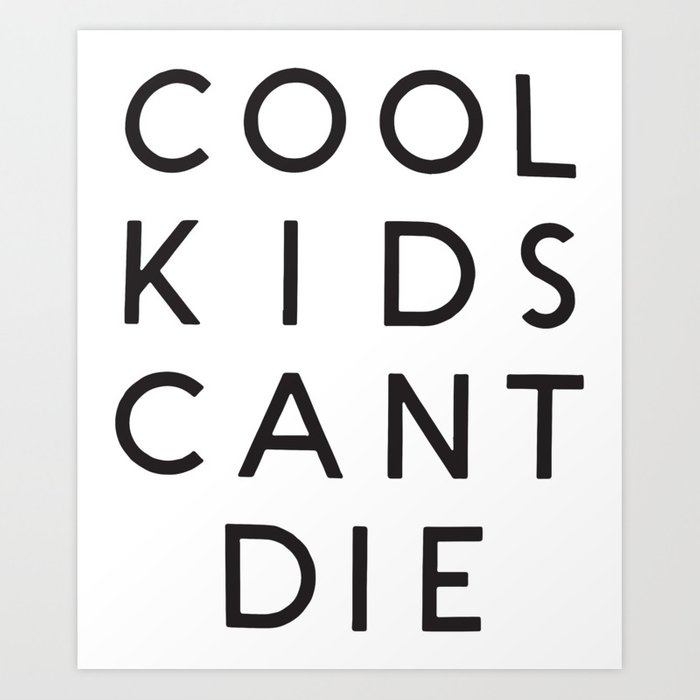 Cool Kids Cant Die Crop Top Tank Tumblr Cropped Can T Music T Shirts Art Print By Madonnadivers
