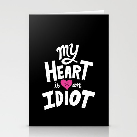 My Heart Is An Idiot Stationery Cards