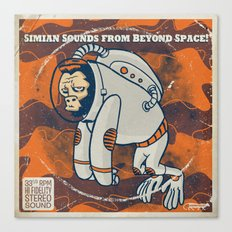 Space Ape - Simian Sounds from Beyond Space! Canvas Print