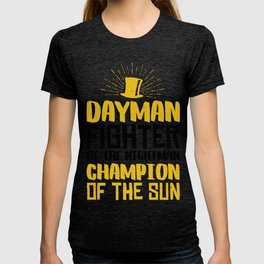 DAYMAN! T-shirt