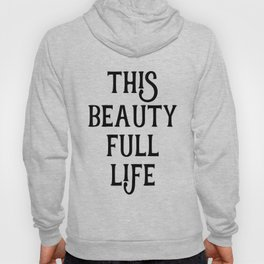 This Life Hoody