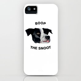 Boop The Snoot iPhone Case