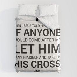 Matthew 16:24 Comforters