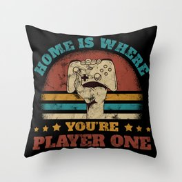 Home Is Where You Are Player One Controller Gift Throw Pillow