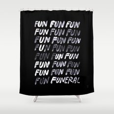 THAT'S LIFE Shower Curtain