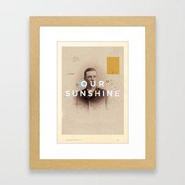 OUR SUNSHINE Framed Art Print