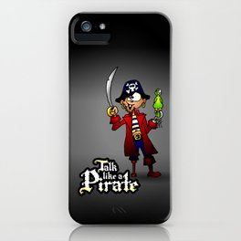 Talk like a Pirate iPhone Case
