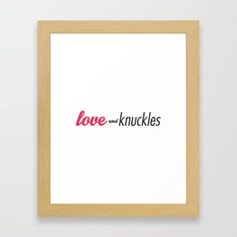 Love and Knuckles (Logo Graphic) Framed Art Print
