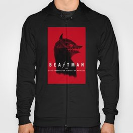Beastman or The Unexpected Virtue of Hate Hoody