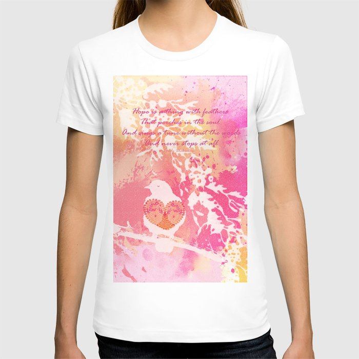 Hope is a Thing With Feathers T-shirt