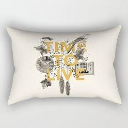 Time to live Rectangular Pillow