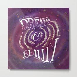 Dreams and Reality Metal Print