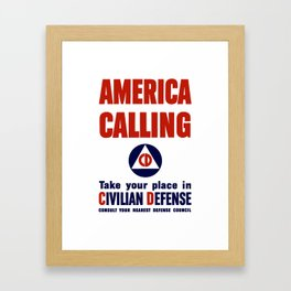 America Calling -- Take Your Place In Civilian Defense Framed Art Print